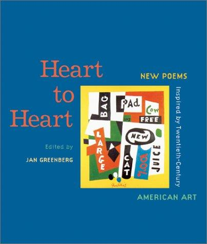 Heart to Heart: New Poems Inspired by Twentieth-Century American Art