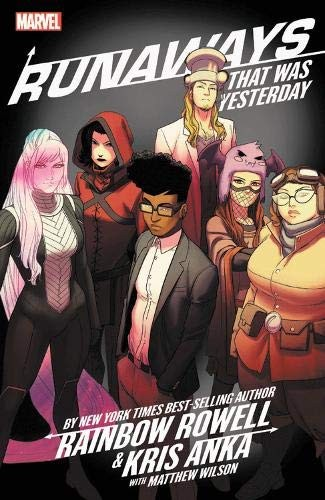 Runaways Vol. 3, That Was Yesterday