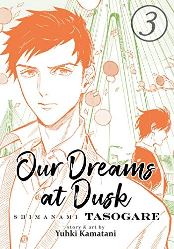 Our Dreams at Dusk Vol. 3